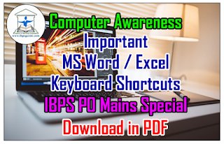 Computer Awareness- Important MS Word / Excel Keyboard Shortcuts (IBPS PO Mains Special) Download in PDF