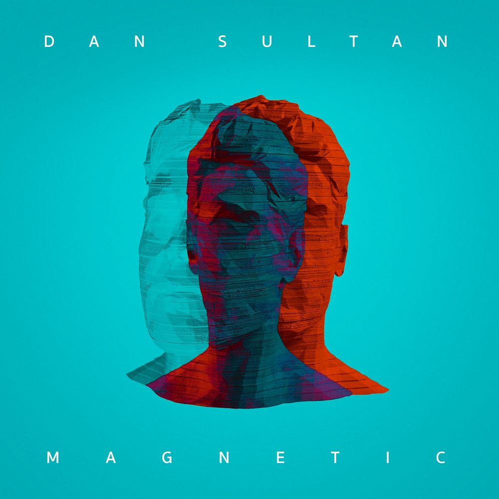 DAN SULTAN - MAGNETIC