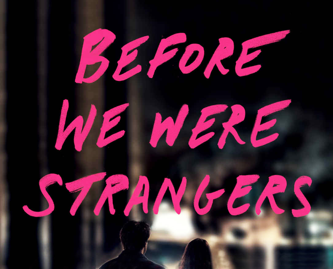 Before We Were Strangers Renee Carlino