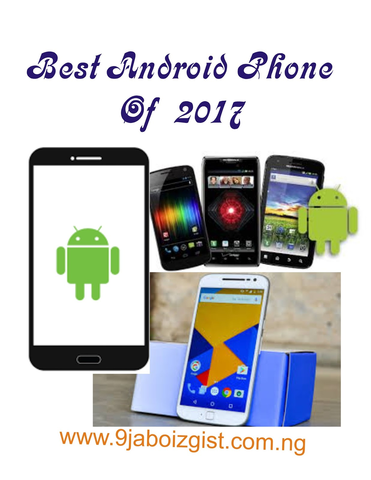 best 10 android phone of 2017 that you can consider buying today latest tech gist. Black Bedroom Furniture Sets. Home Design Ideas
