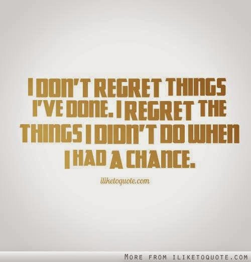 I Regret Regret Had Didnt Wen Dont I Things I Done Things Do I Have I Chance