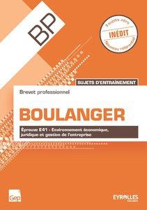 Télécharger Livre Gratuit BP Boulanger - Sujets d'entraînement, Épreuve E41 pdf