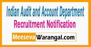IAAD Indian Audit and Account Department Recruitment 2017