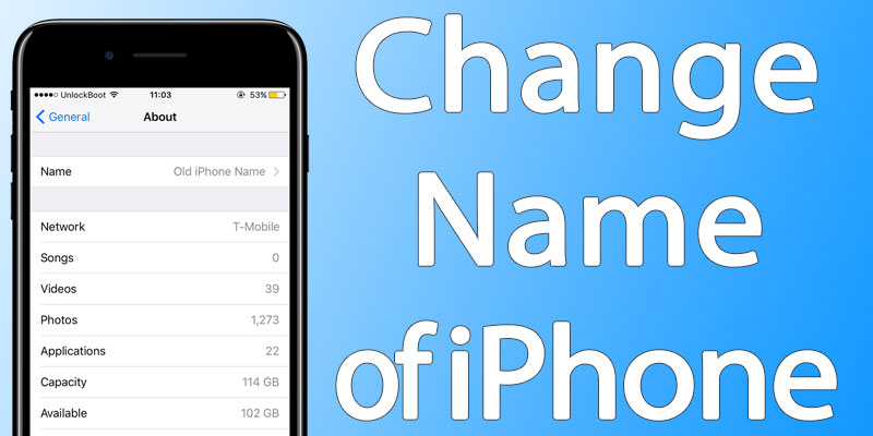 how to change name of iphone how to change the name of your iphone or 1506