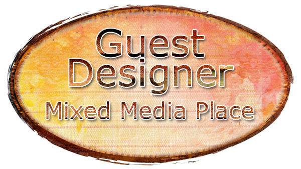 Mixed Media Place Guest Designer