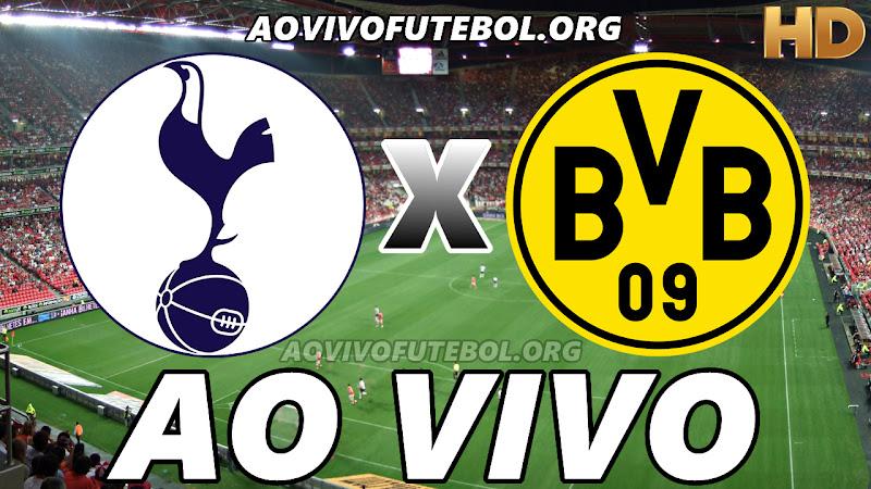Assistir Tottenham x Borussia Dortmund Ao Vivo HD