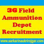 36 Field Ammunition Depot Recruitment