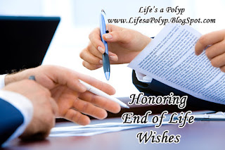 end of life wishes life's a polyp