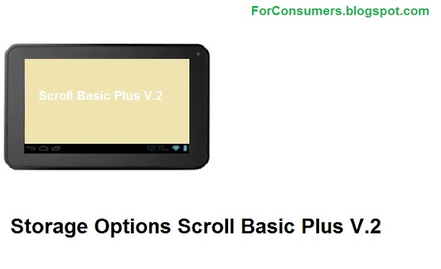 Storage Options Scroll Basic Plus V.2 7-inch Android tablet price andreview
