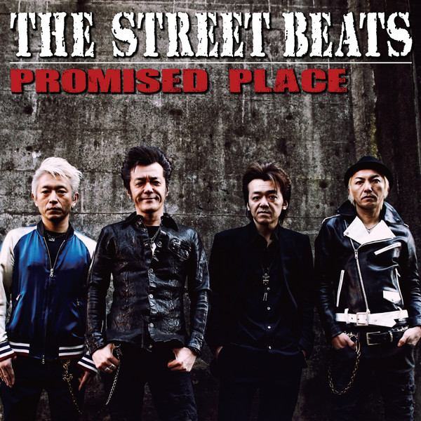[Album] THE STREET BEATS – PROMISED PLACE (2016.04.06/MP3/RAR)