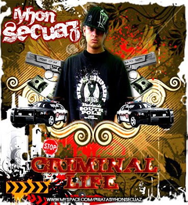 Iyhon Secuaz - Criminal Life The Mixtape (colombia)