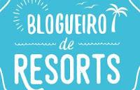 Promoção Blogueiro de Resorts ABR