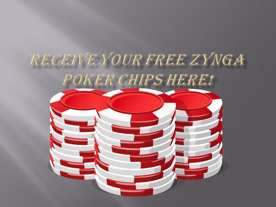 Zynga Poker Chips Free