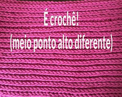 Atelie Debora Alves Não parece, mas é crochê! (meio ponto alto diferente!)