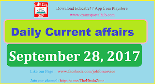 Daily Current affairs -  September 28th, 2017 for all competitive exams