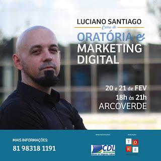 ORATÓRIA & MARKETING DIGITAL - CURSO EM ARCOVERDE