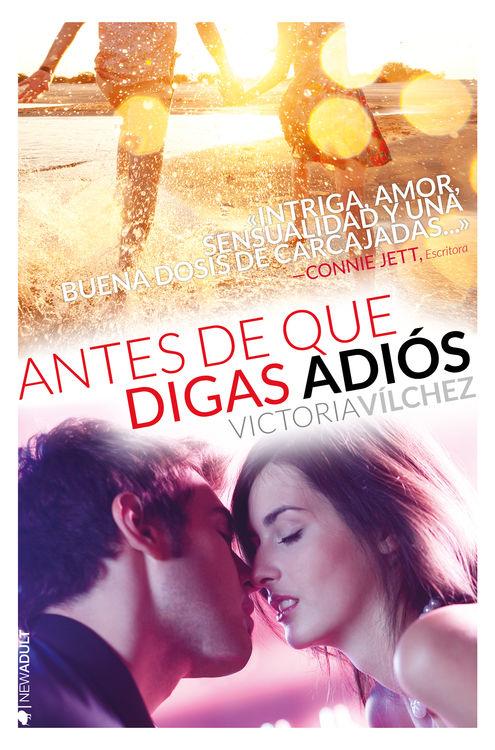 """""""Antes de que digas adios"""" de Victoria Vílchez"""