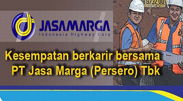 Lowongan Kerja PT. Jasa Marga (Persero) Tbk, Jobs: Management Trainee Program.