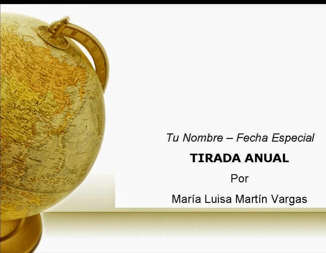 Tirada Anual - María Luisa Martín Vargas