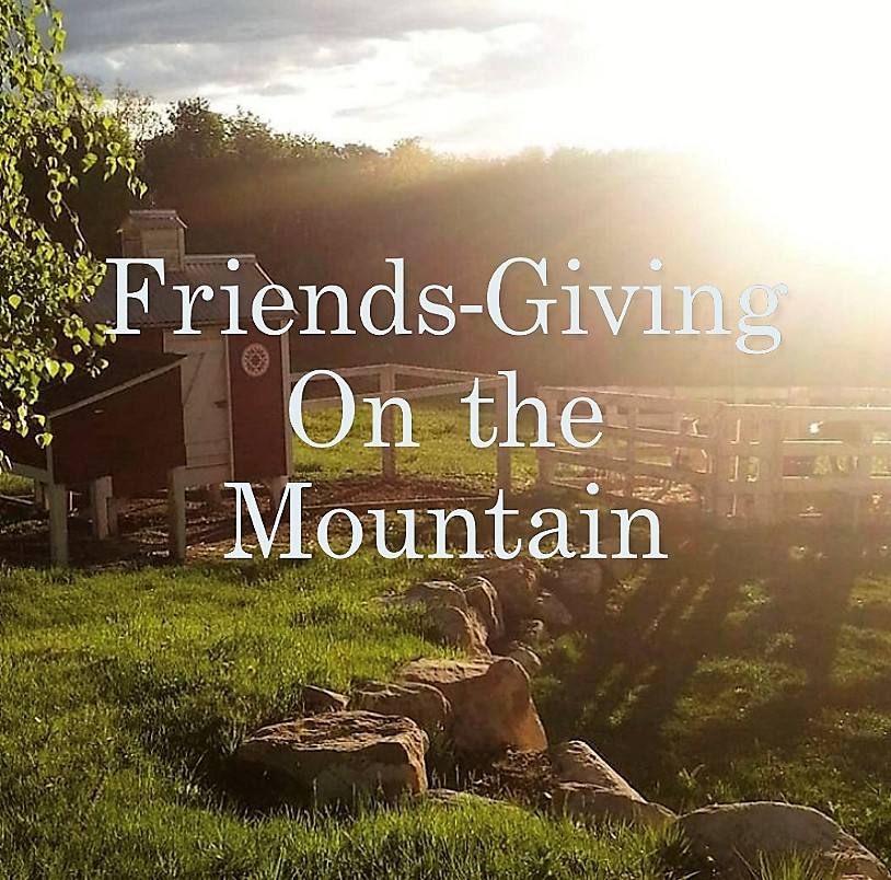 Friends-Giving on the Mountain