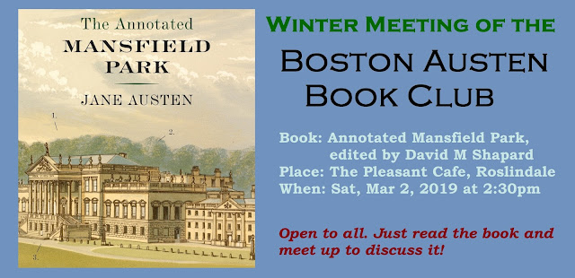 winter 2019 meeting of boston austen book club to read the annotated mansfield park by david m shapard mar 2 at 230pm