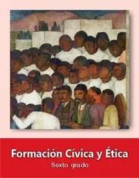 Libro de texto  Formación Cívica y Ética Sexto grado 2019-2020