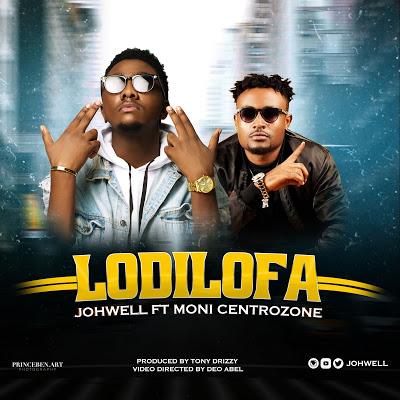 Download Mp3 | Johwell ft Moni Centrozone - Lodilofa