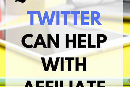 5 Reasons Twitter is Amazing for Affiliates: Expert Explains