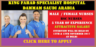 URGENT REQUIREMENT FOR MALE  AND FEMALE NURSES IN KING FAHAD SPECIALIST HOSPITAL DAMMAM SAUDI ARABIA