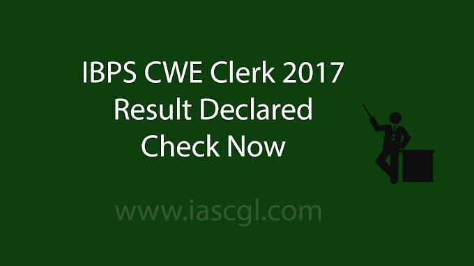 IBPS Clerk Result 2017 Declared.