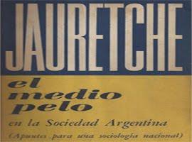 EL MEDIO PELO L JAURETCHE