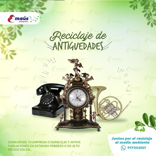 Reciclaje de Antiguedades - Emaús Reciclaje Perú