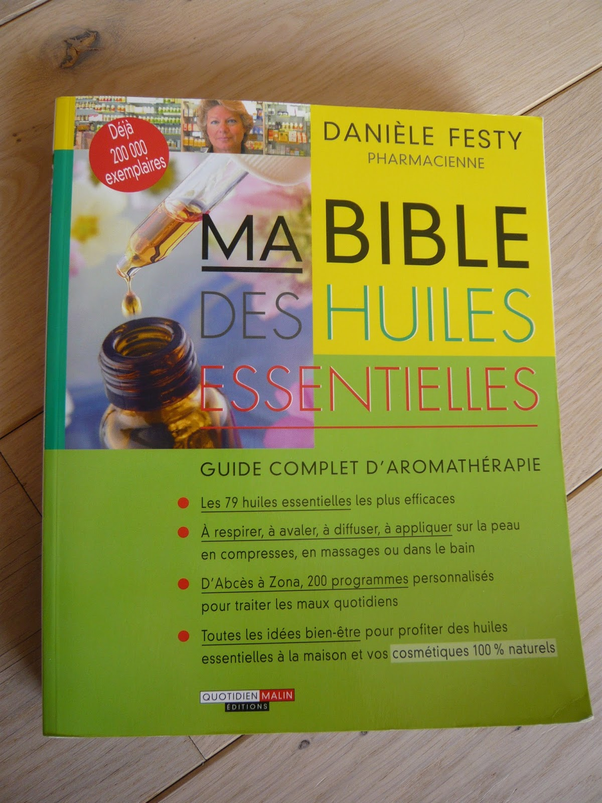 pauses nature livre ma bible des huiles essentielles de dani le festy. Black Bedroom Furniture Sets. Home Design Ideas