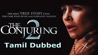 [Tamil Dubbed] The Conjuring 2 (2016) HD Watch movie online