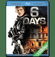 6 DÍAS (2017) FULL 1080P HD MKV ESPAÑOL LATINO