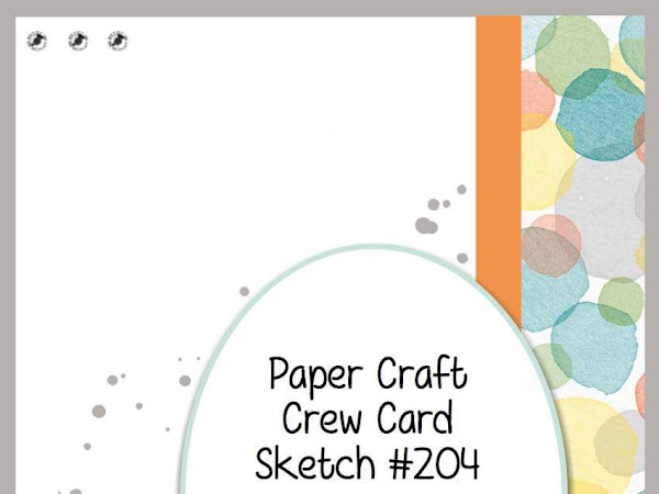 The Paper Craft Crew Challenge #204
