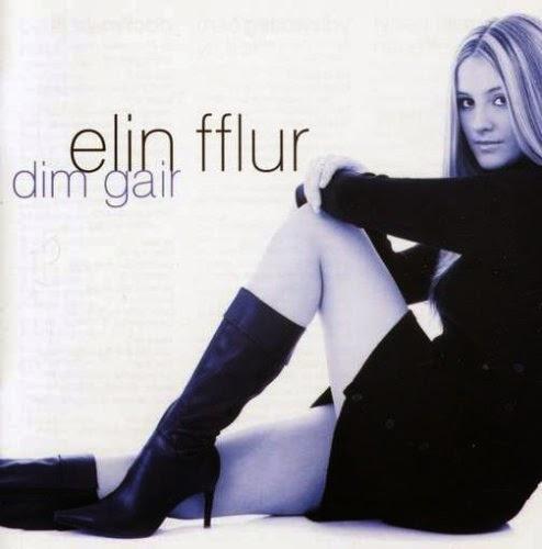 Elin Fflur - Dim Gair (2004)