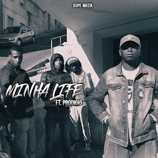 Don G - Minha Life (feat. Prodígio)