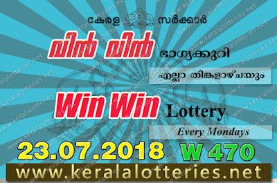 Kerala Lottery Results 23-07-2018 Win Win W-470 Lottery Result keralalotteries.net, Kerala Lottery, Kerala Lottery Results, Kerala Lottery Result Live, Win-Win, Win Win Lottery Results,