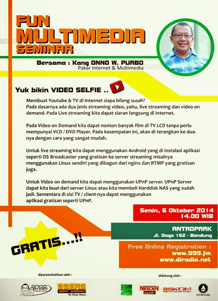 Fun Multimedia Seminar Bersama Onno W. Purbo