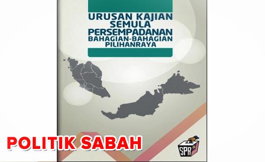 Spr Buat Kajian Persempadanan Semula Parlimen Dun Buletin Sabah