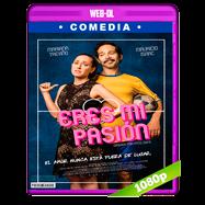 Eres mi pasión (2018) WEB-DL 1080p Latino