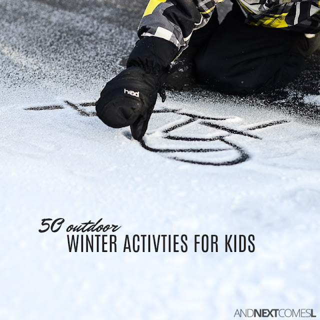 The ultimate outdoor winter bucket list! 50 fun outdoor winter activities to do with kids from And Next Comes L