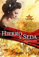 Hierro y seda, de Violeta Otín.