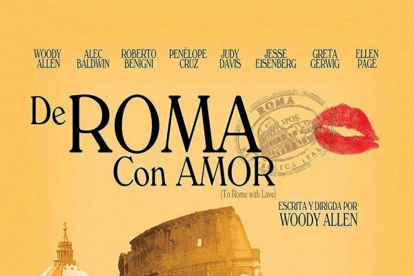 Cartel de la película A Roma con Amor, de Woody Allen