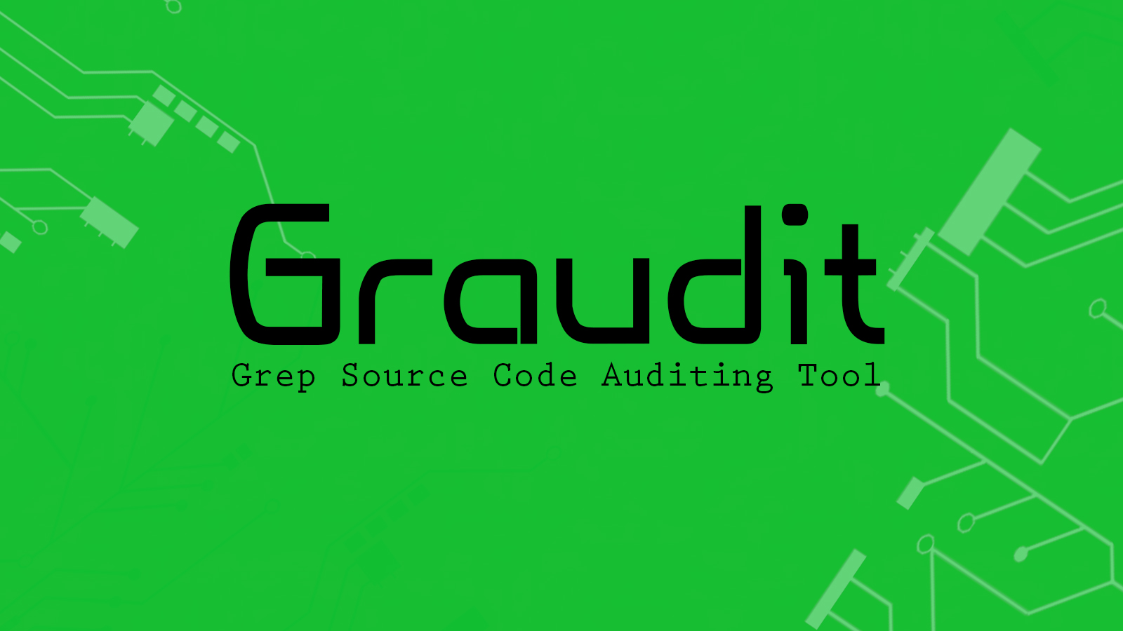 Graudit -  Grep Source Code Auditing Tool