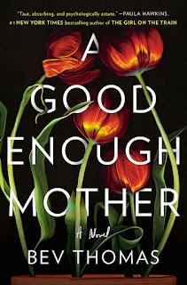Summar of A Good Enough Mother by Bev Thomas