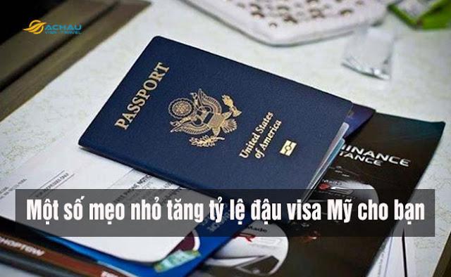 Một số mẹo nhỏ tăng tỷ lệ đậu visa Mỹ cho bạn