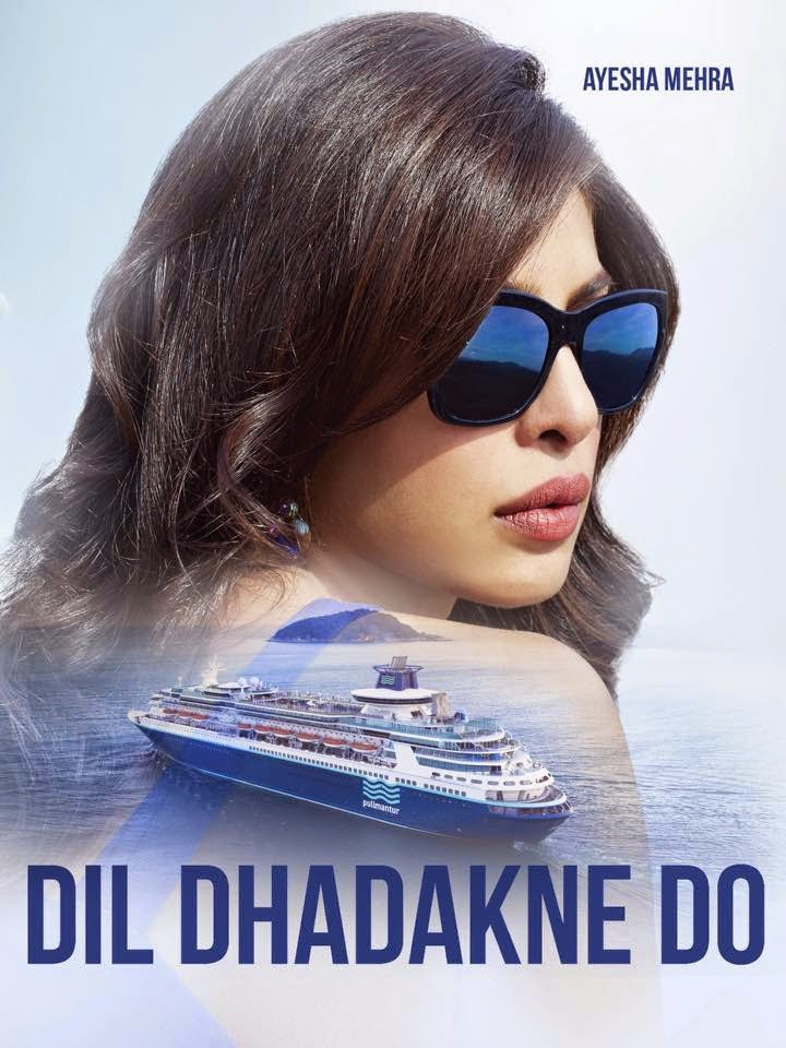 Dil Dhadakne Do Priaynka Chopra as Ayesha Mehra
