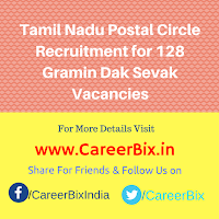 Tamil Nadu Postal Circle Recruitment for 128 Gramin Dak Sevak Vacancies